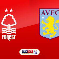 Forest – Villa; my confidence returns, Villa to win